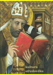 Knižní kultura českého středověku  (odkaz v elektronickém katalogu)