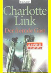 Der fremde Gast  (odkaz v elektronickém katalogu)
