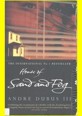 House of sand and fog  (odkaz v elektronickém katalogu)