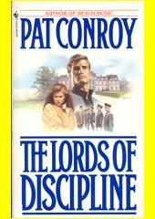 The lords of discipline  (odkaz v elektronickém katalogu)