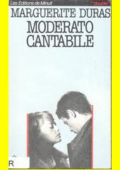 Moderato cantabile : suivi de  Moderato cantabile  et la presse francąise  (odkaz v elektronickém katalogu)
