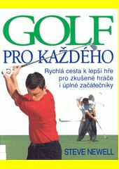Golf pro každého  (odkaz v elektronickém katalogu)