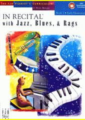 In Recital with Jazz, Blues & Rags. 1 (odkaz v elektronickém katalogu)