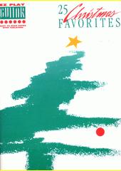 GUITAR EZ PLAY : 25 Christmas favorites (odkaz v elektronickém katalogu)