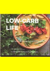 Low-carb life : kompletní nízkosacharidová kuchařka  (odkaz v elektronickém katalogu)