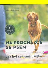Na procházce se psem : zábava pro každý typ psa  (odkaz v elektronickém katalogu)