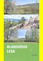 To nejlepší z Blanského lesa  (odkaz v elektronickém katalogu)