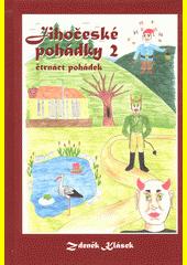 Jihočeské pohádky 2 : čtrnáct pohádek  (odkaz v elektronickém katalogu)