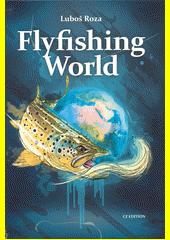 Flyfishing world : CZ edition  (odkaz v elektronickém katalogu)