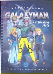 Galaxyman a Diamantové srdce  (odkaz v elektronickém katalogu)