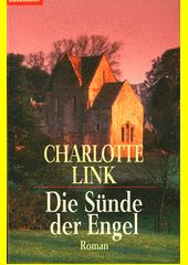 Die Sünde der Engel : Roman  (odkaz v elektronickém katalogu)