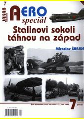 Stalinovi sokoli táhnou na západ : útok Sovětského svazu na Polsko - 17. září 1939  (odkaz v elektronickém katalogu)