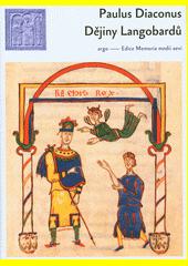 Dějiny Langobardů  (odkaz v elektronickém katalogu)