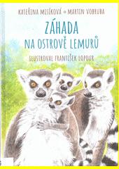 Záhada na ostrově lemurů  (odkaz v elektronickém katalogu)
