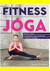 Fitness jóga : účinné cvičení na spalování tuku, posilování a získávání energie  (odkaz v elektronickém katalogu)