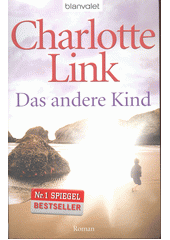 Das Andere Kind : Roman  (odkaz v elektronickém katalogu)