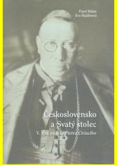 Československo a Svatý stolec. V., Éra nuncia Pietra Ciriaciho  (odkaz v elektronickém katalogu)