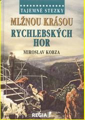 Mlžnou krásou Rychlebských hor  (odkaz v elektronickém katalogu)