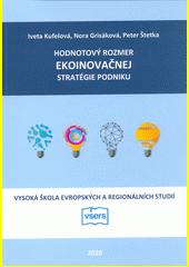 Hodnotový rozmer ekoinovačnej stratégie podniku  (odkaz v elektronickém katalogu)