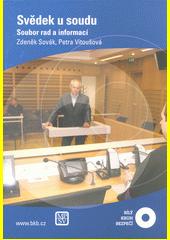 Svědek u soudu : soubor rad a informací  (odkaz v elektronickém katalogu)