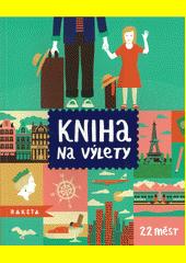 Kniha na výlety (odkaz v elektronickém katalogu)