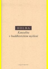 Kauzalita v buddhistickém myšlení  (odkaz v elektronickém katalogu)