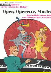 Opera, Operetta, Musical : a piece of Mozart by Cole Porte (odkaz v elektronickém katalogu)