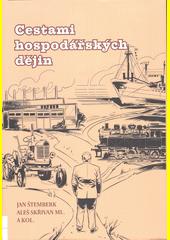 Cestami hospodářských dějin  (odkaz v elektronickém katalogu)