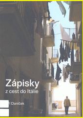 Zápisky z cest do Itálie : ale i dalších zemí, zaznamenané s jistým zřetelem k místním židovským památkám a občas i k vínu, které se tam rodí  (odkaz v elektronickém katalogu)