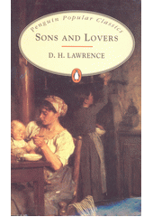 Sons and lovers / D.H. Lawrence (odkaz v elektronickém katalogu)