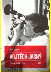 Vojtěch Jasný : filmový básník v exilu  (odkaz v elektronickém katalogu)