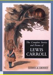 The complete stories and poems of Lewis Carroll (odkaz v elektronickém katalogu)