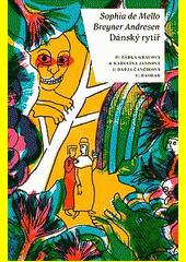 Dánský rytíř  (odkaz v elektronickém katalogu)