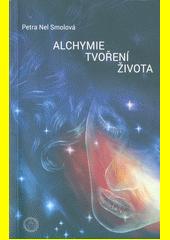 Alchymie tvoření života  (odkaz v elektronickém katalogu)