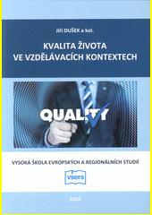 Kvalita života ve vzdělávacích kontextech  (odkaz v elektronickém katalogu)