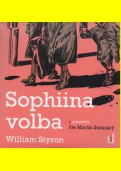 Sophiina volba  (odkaz v elektronickém katalogu)