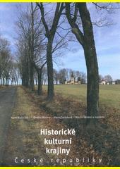 Historické kulturní krajiny České republiky  (odkaz v elektronickém katalogu)