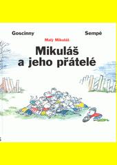 Mikuláš a jeho přátelé  (odkaz v elektronickém katalogu)