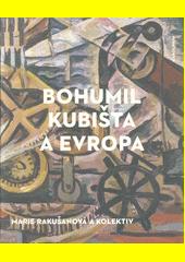 Bohumil Kubišta a Evropa  (odkaz v elektronickém katalogu)
