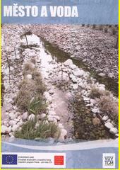 Město a voda  (odkaz v elektronickém katalogu)
