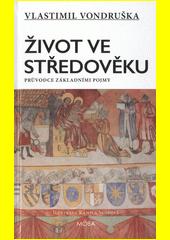 Život ve středověku  (odkaz v elektronickém katalogu)