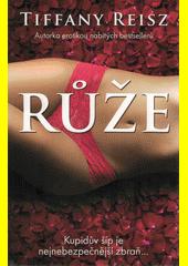 Růže  (odkaz v elektronickém katalogu)