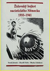 Židovský bojkot nacistického Německa 1933-1941  (odkaz v elektronickém katalogu)