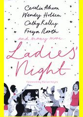 Ladie's night  (odkaz v elektronickém katalogu)