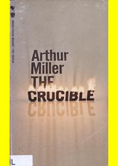 The Crucible : a play in four acts  (odkaz v elektronickém katalogu)