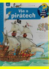 Vše o pirátech  (odkaz v elektronickém katalogu)