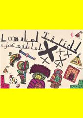 Lomikel a jiné zádrhele /T.R. Field ; [ilustroval Jiří Šalamoun] (odkaz v elektronickém katalogu)