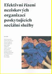 Efektivní řízení neziskových organizací poskytujících sociální služby  (odkaz v elektronickém katalogu)