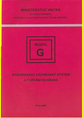 Modul - G : integrovaný záchranný systém a požární ochrana (odkaz v elektronickém katalogu)