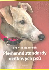 Plemenné standardy užitkových psů  (odkaz v elektronickém katalogu)